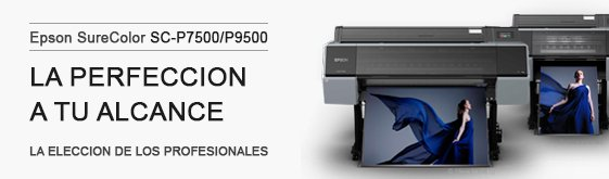 Promoción Epson P7500 P9500
